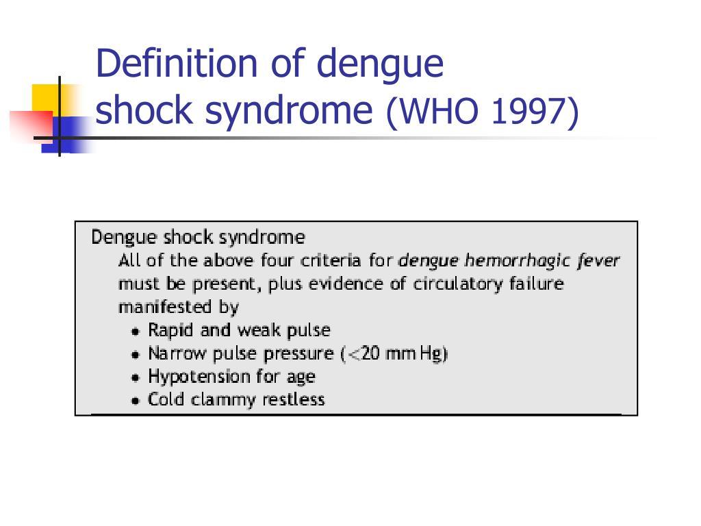 Definition of dengue