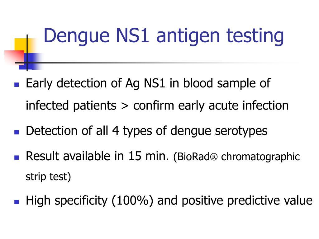 Dengue NS1 antigen testing