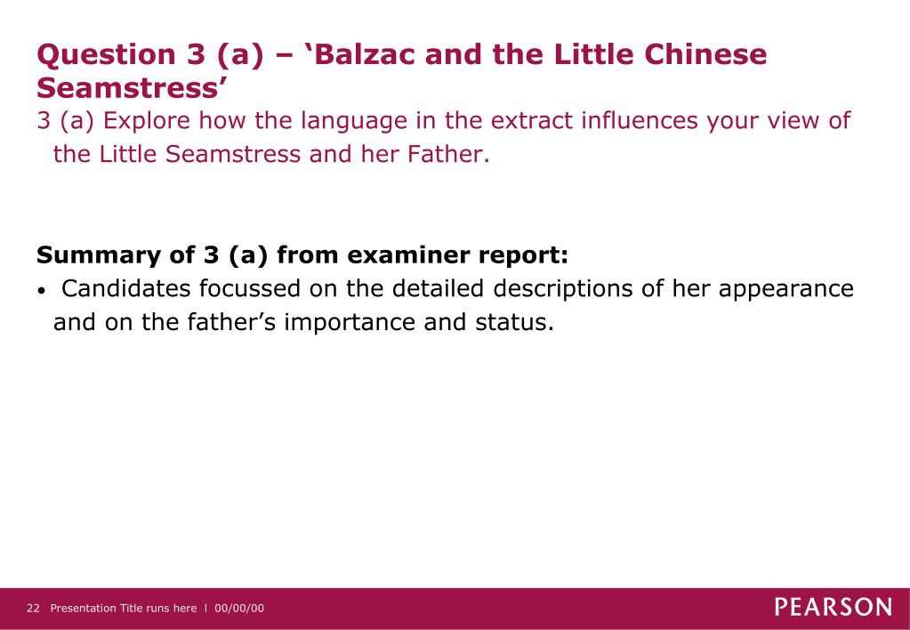 Question 3 (a) – 'Balzac and the Little Chinese Seamstress'
