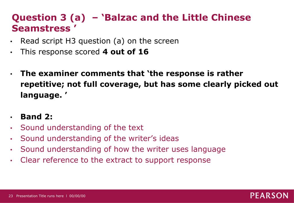 Question 3 (a)  – 'Balzac and the Little Chinese Seamstress '