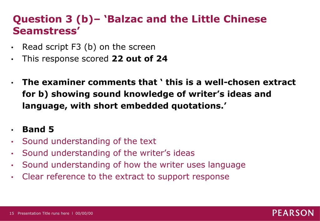Question 3 (b)– 'Balzac and the Little Chinese Seamstress'