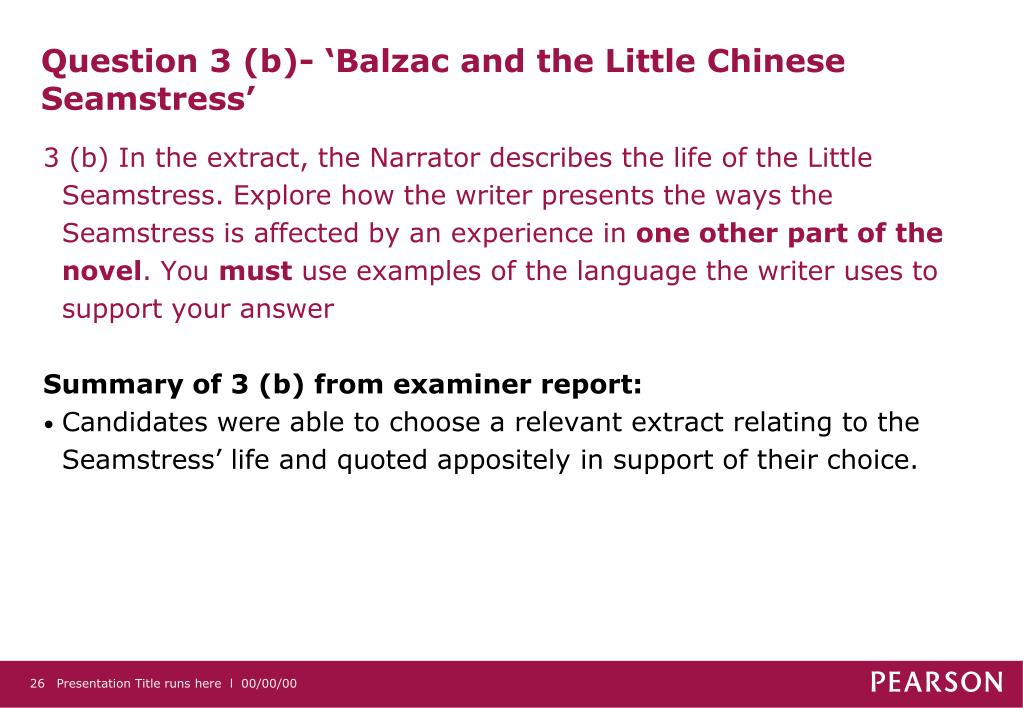 Question 3 (b)- 'Balzac and the Little Chinese Seamstress'