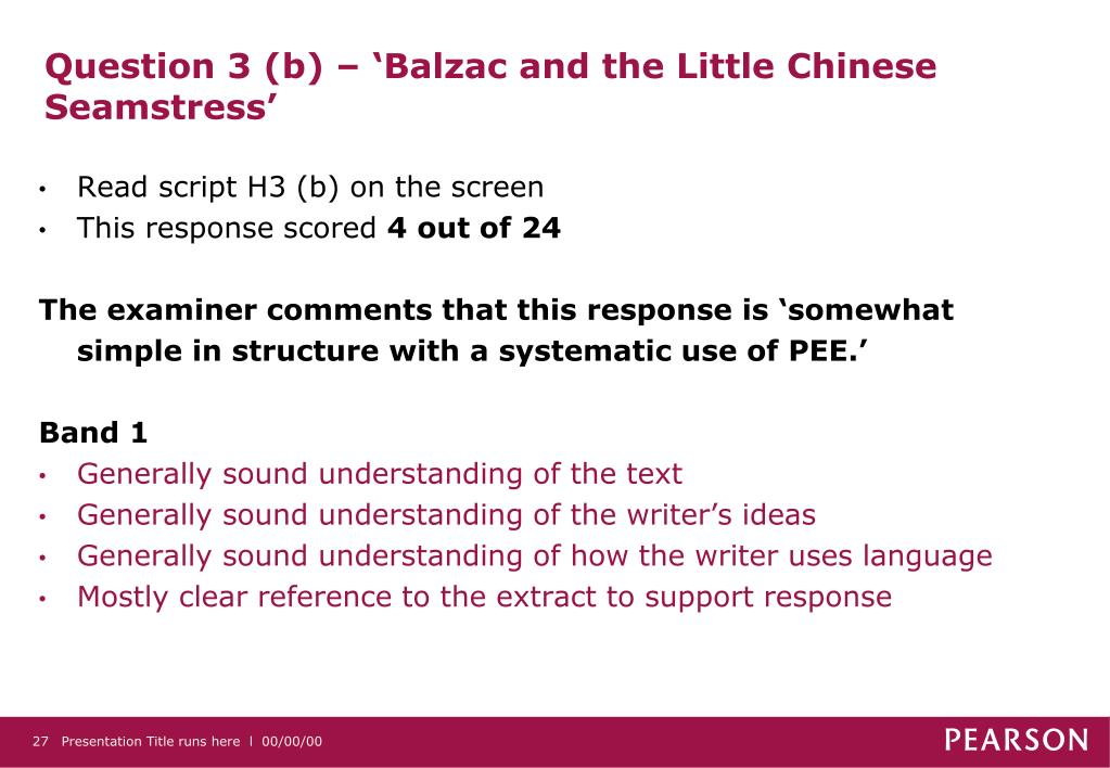Question 3 (b) – 'Balzac and the Little Chinese Seamstress'