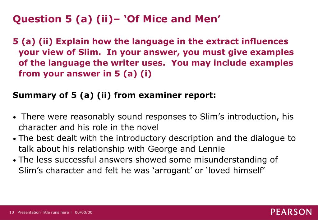 Question 5 (a) (ii)– 'Of Mice and Men'