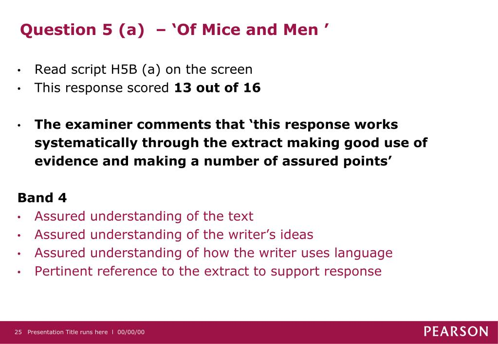 Question 5 (a)  – 'Of Mice and Men '