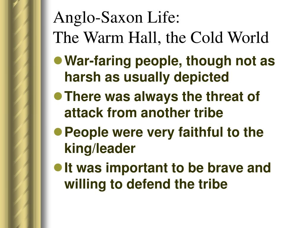 Anglo-Saxon Life:
