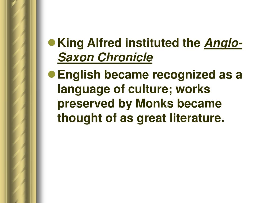 King Alfred instituted the