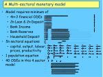 a multi sectoral monetary model29