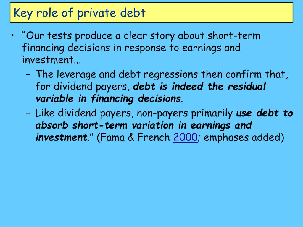 Key role of private debt