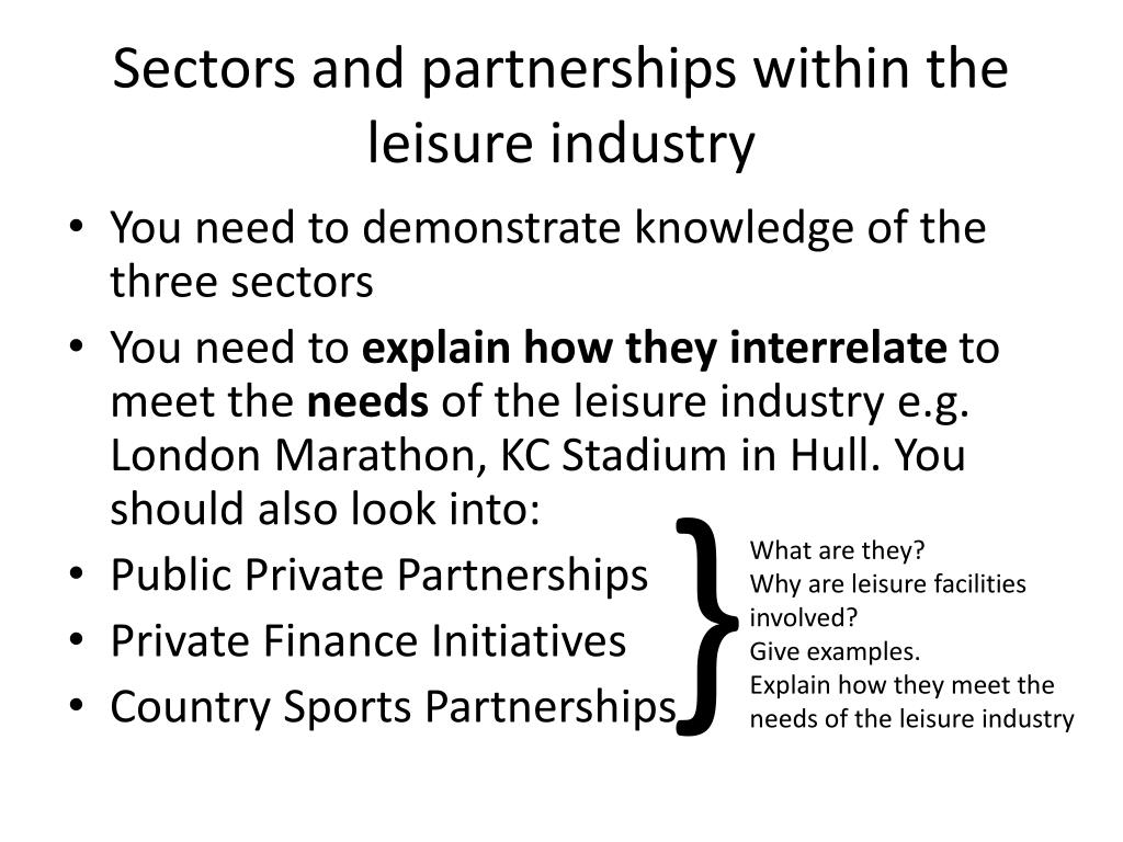 Sectors and partnerships within the leisure industry