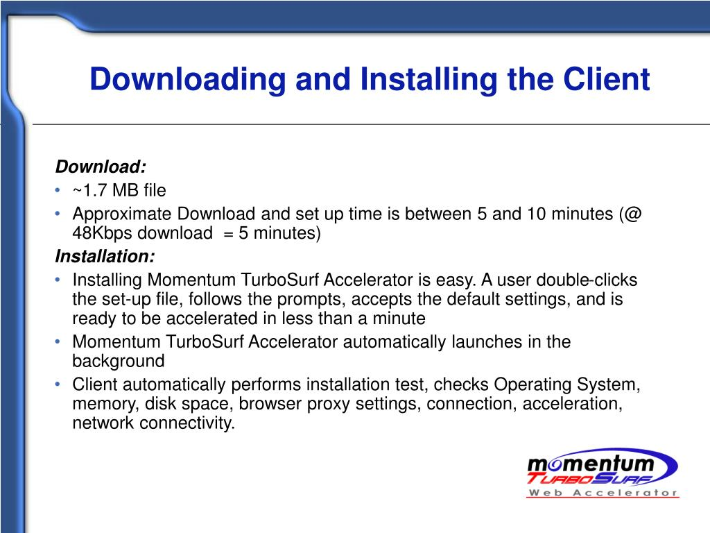 Downloading and Installing the Client