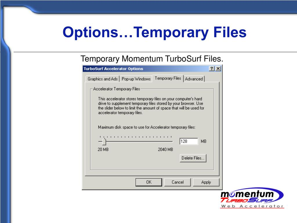Options…Temporary Files