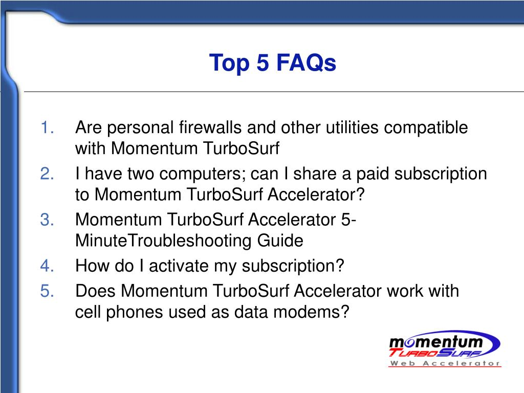 Top 5 FAQs