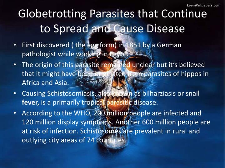 Globetrotting parasites that continue to spread and cause disease
