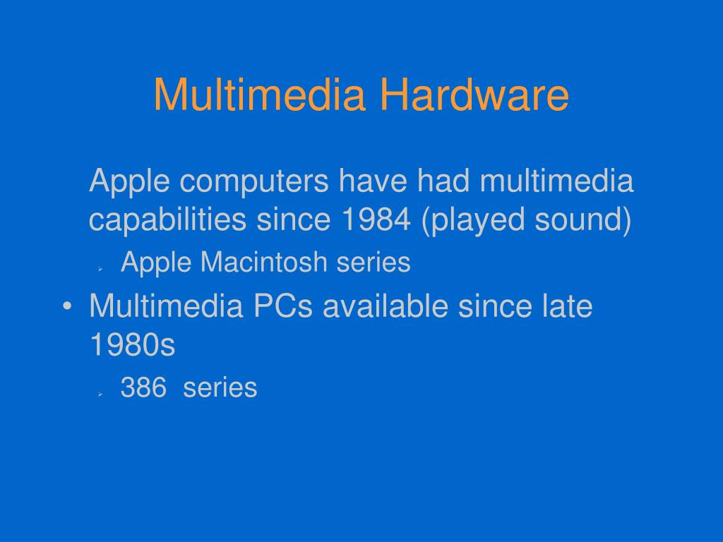 Multimedia Hardware
