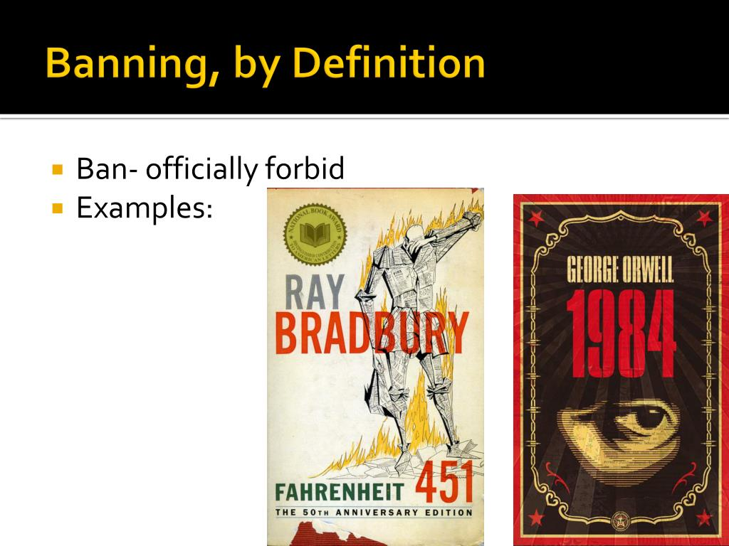Banning, by Definition