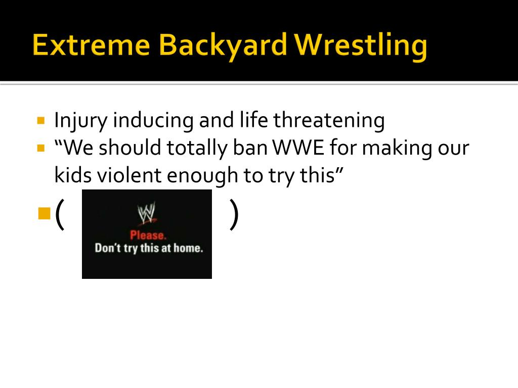 Extreme Backyard Wrestling