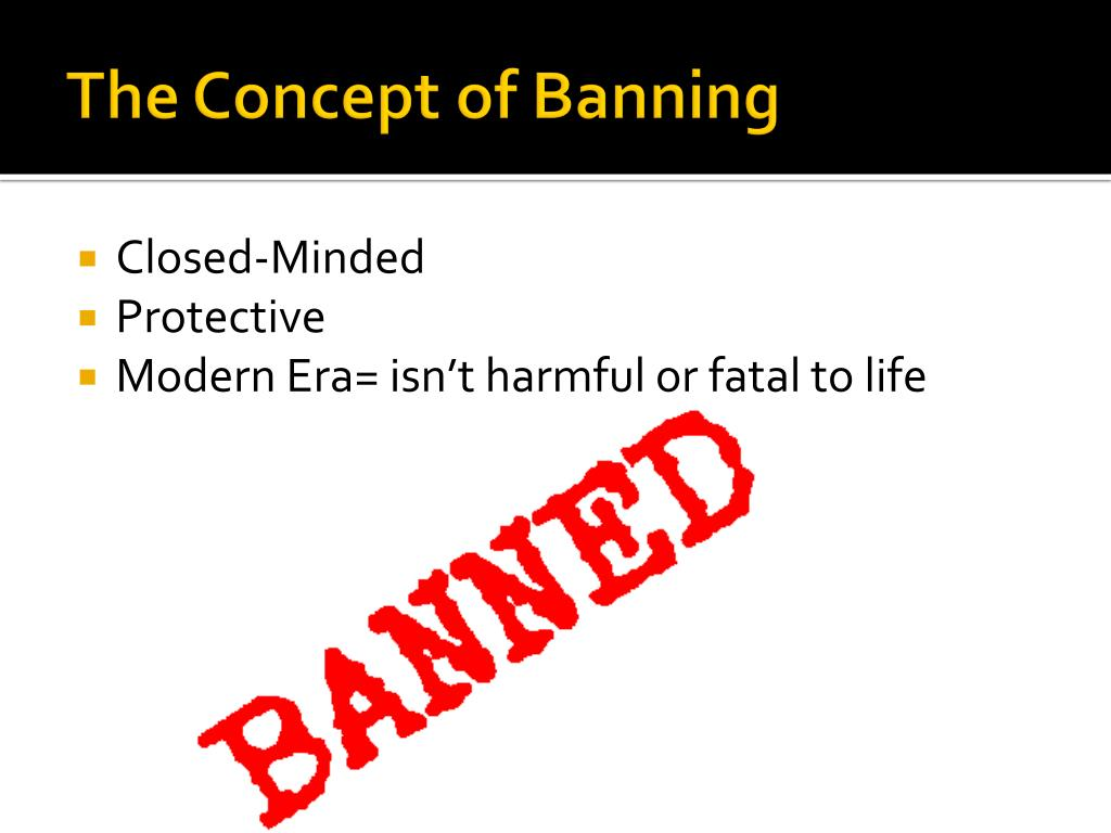 The Concept of Banning