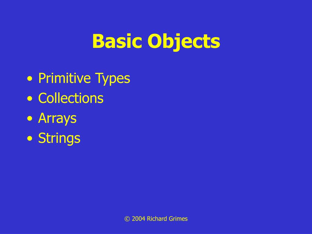Basic Objects
