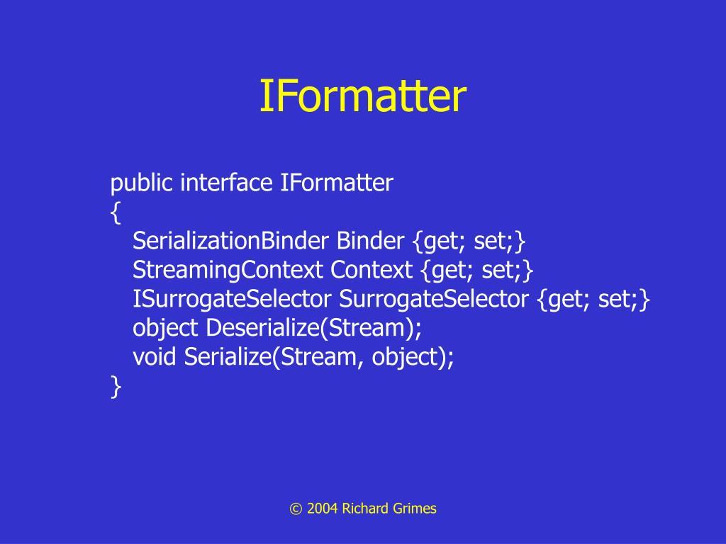 IFormatter