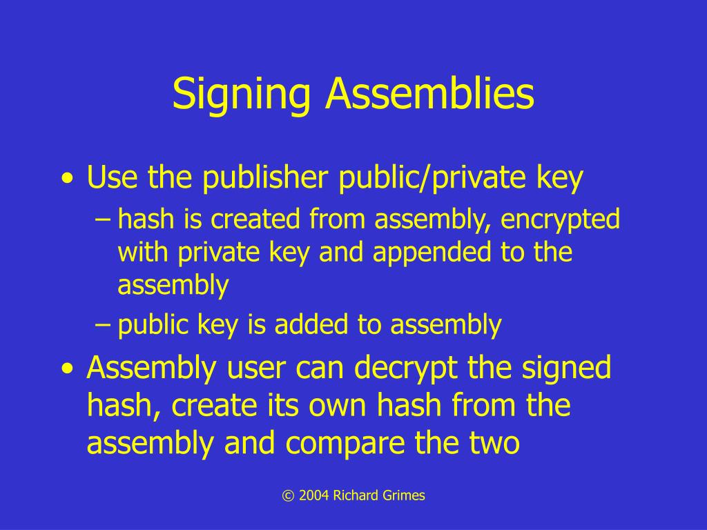 Signing Assemblies