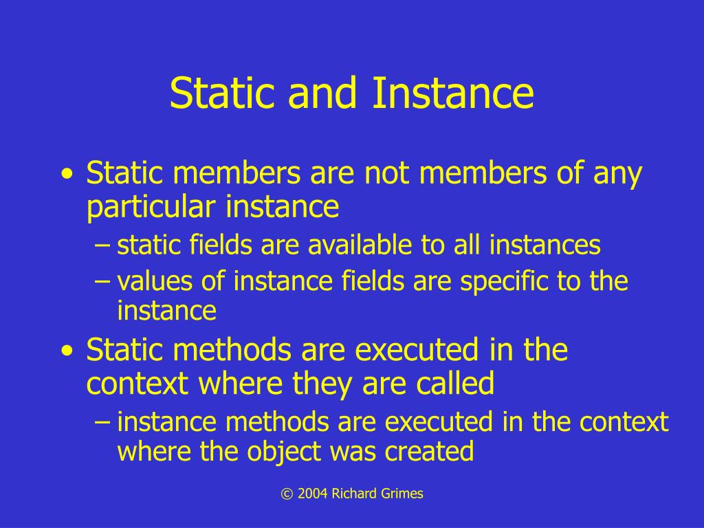 Static and Instance