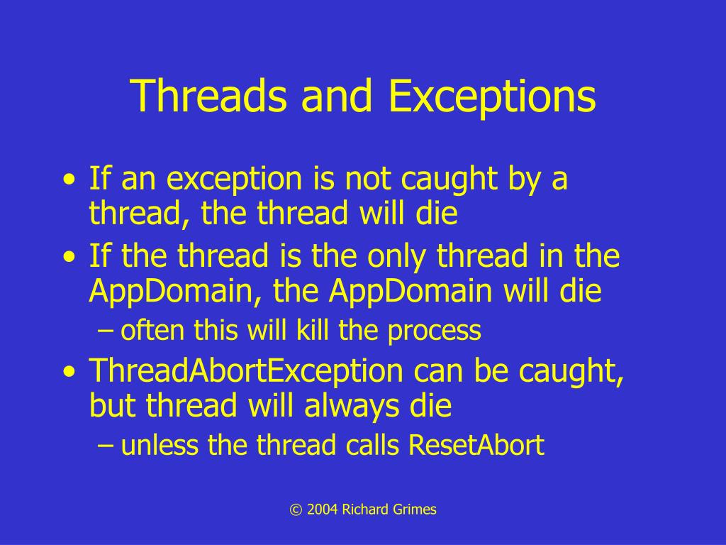 Threads and Exceptions