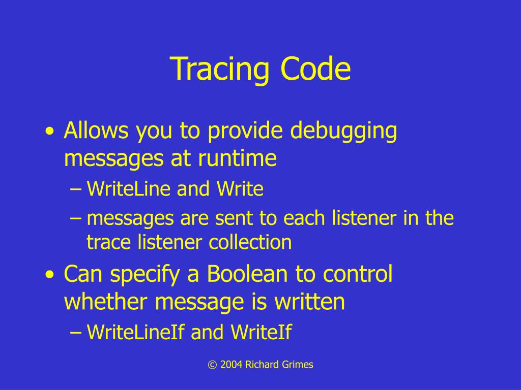 Tracing Code