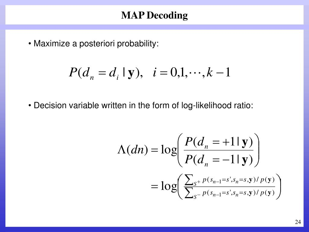 MAP Decoding