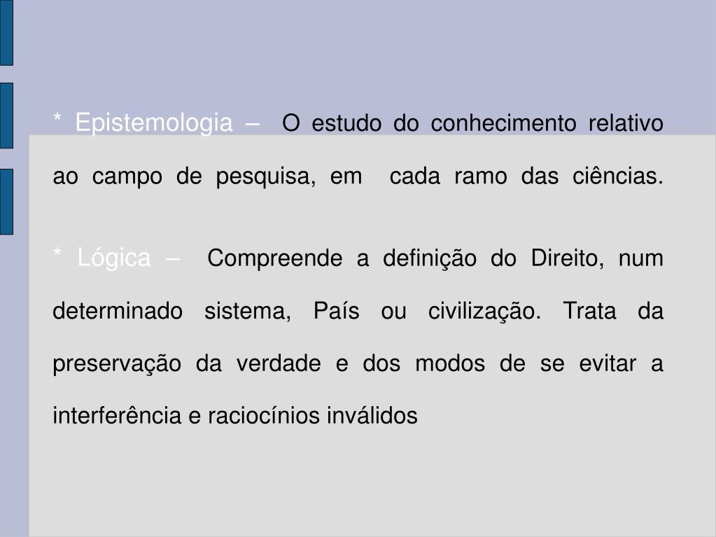 * Epistemologia –