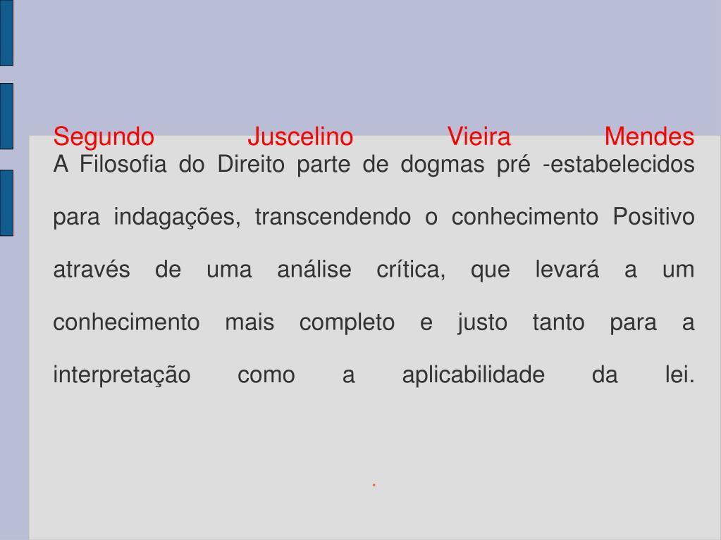 Segundo Juscelino Vieira Mendes