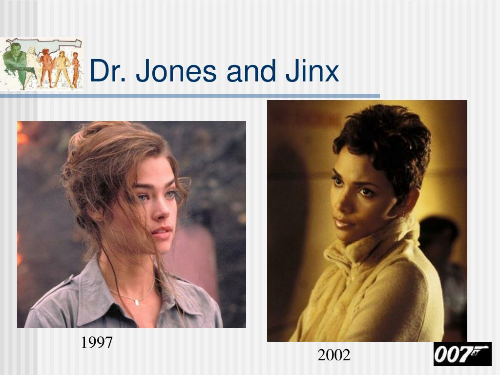 Dr. Jones and Jinx