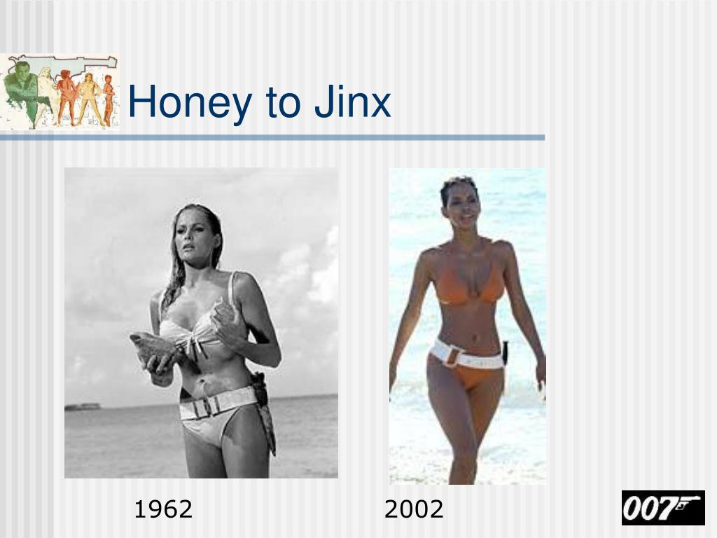 Honey to Jinx