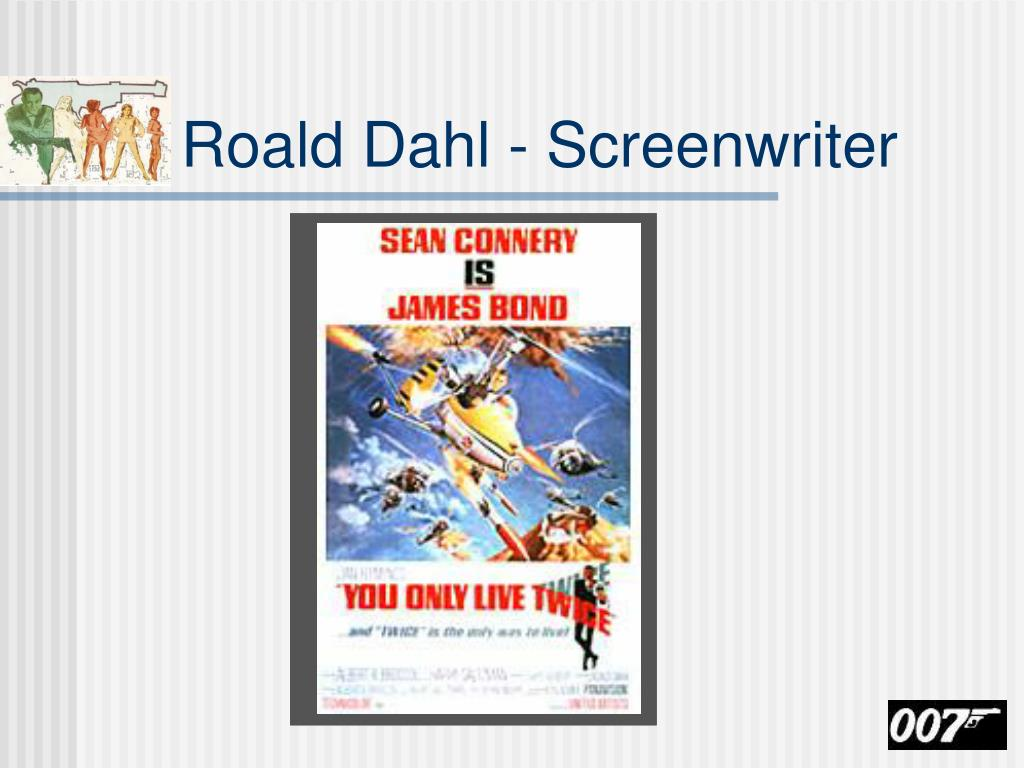 Roald Dahl - Screenwriter
