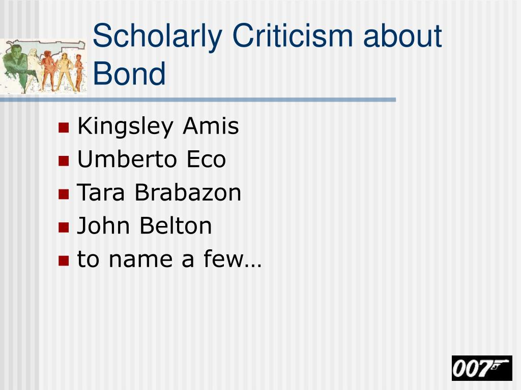 Scholarly Criticism about Bond