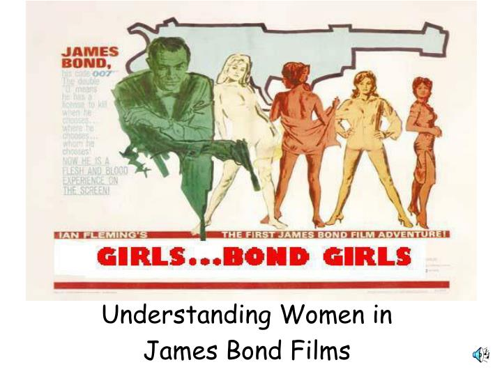 Understanding women in james bond films
