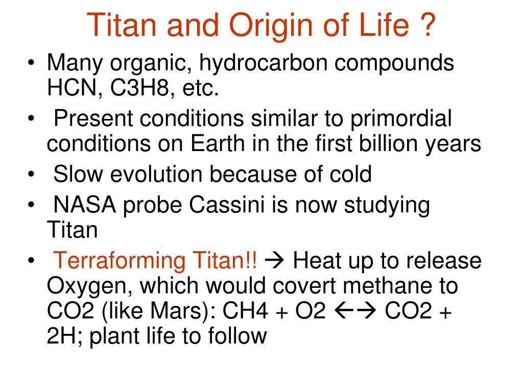 Titan and Origin of Life ?