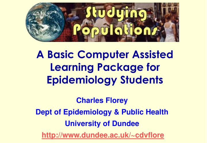 A basic computer assisted learning package for epidemiology students l.jpg