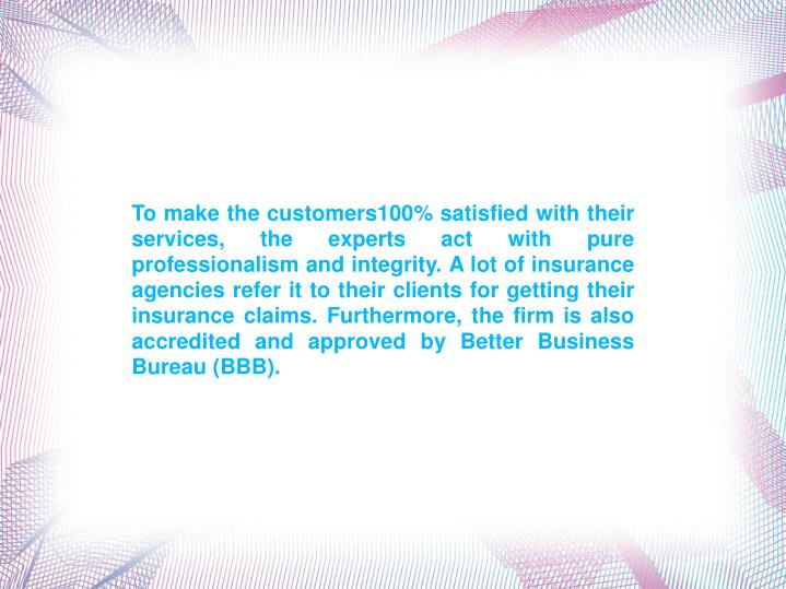 To make the customers100% satisfied with their services, the experts act with pure professionalism a...