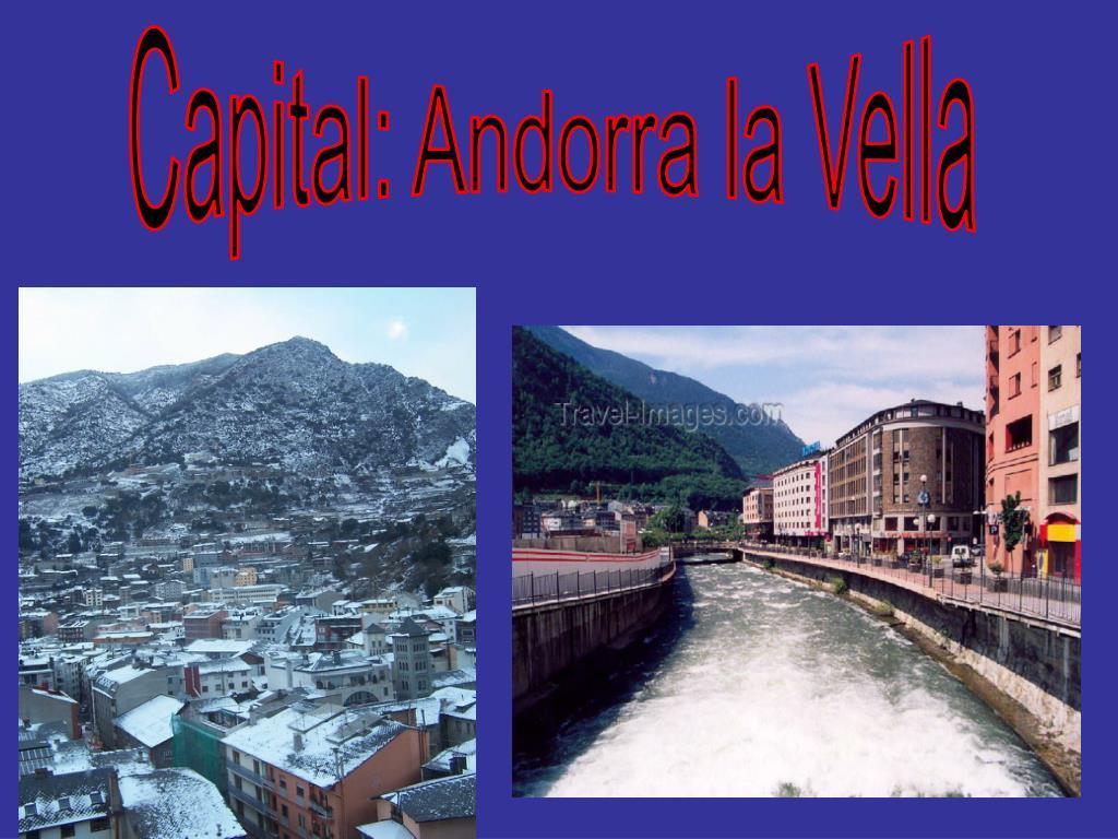 Capital: Andorra la Vella