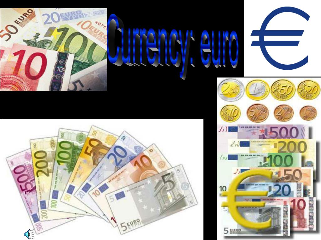 Currency: euro