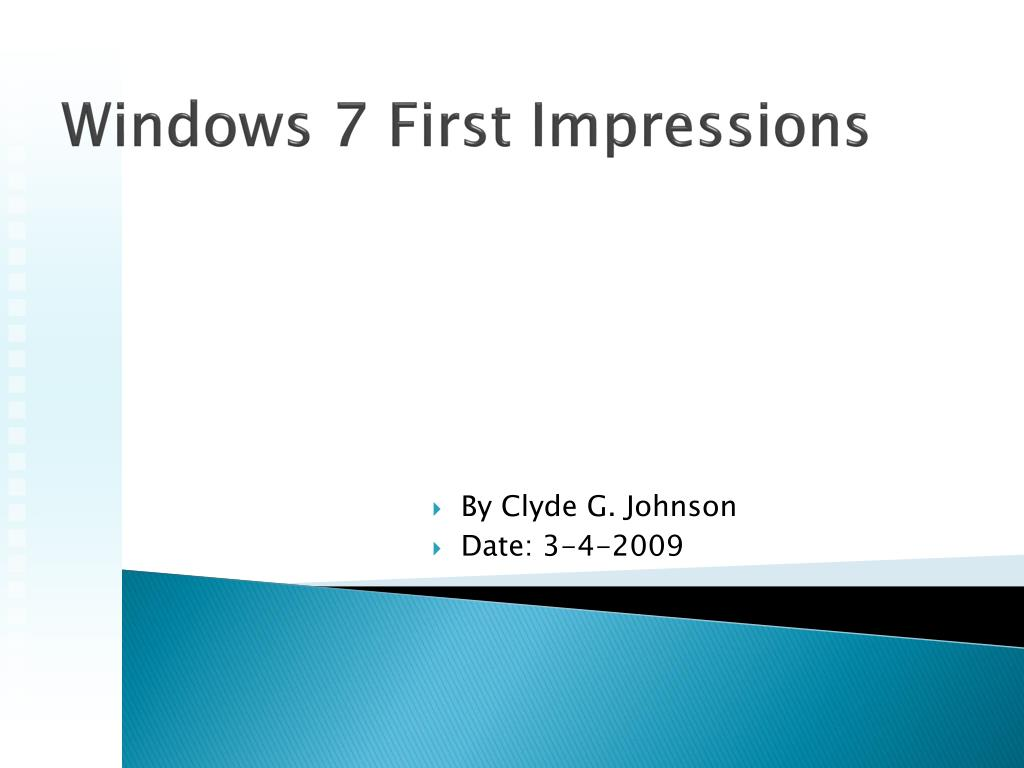 Windows 7 First Impressions