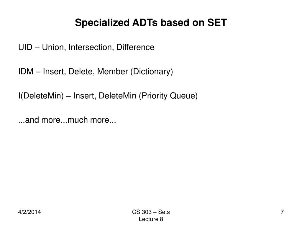 Specialized ADTs based on SET