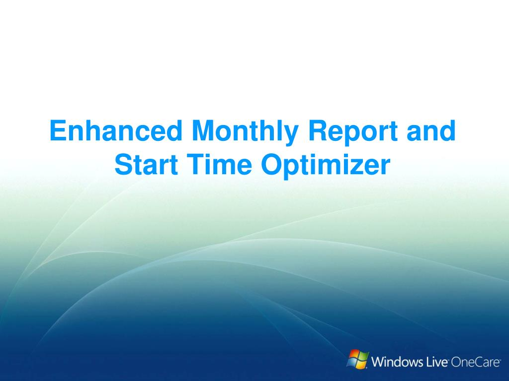 Enhanced Monthly Report and Start Time Optimizer