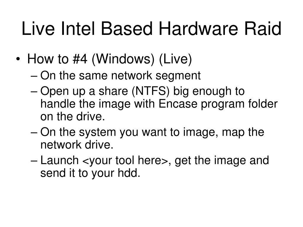 Live Intel Based Hardware Raid