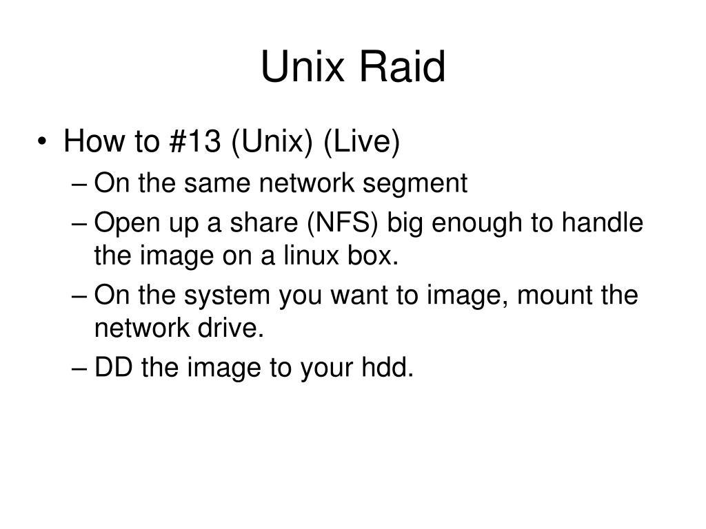Unix Raid