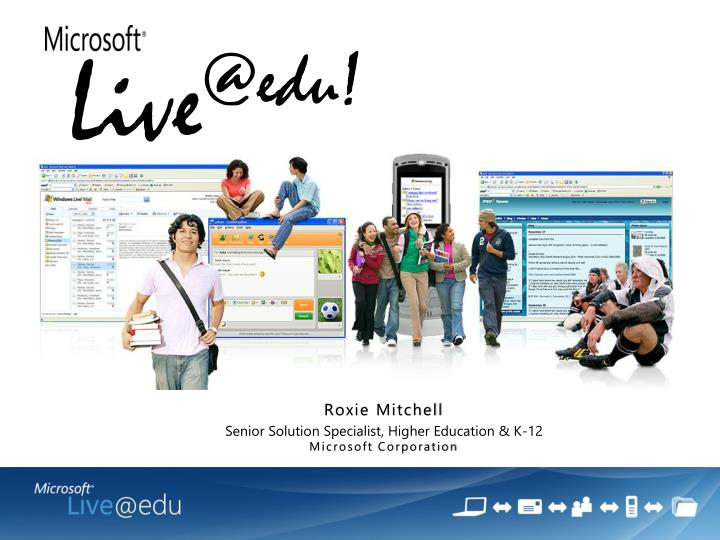 Roxie mitchell senior solution specialist higher education k 12 microsoft corporation