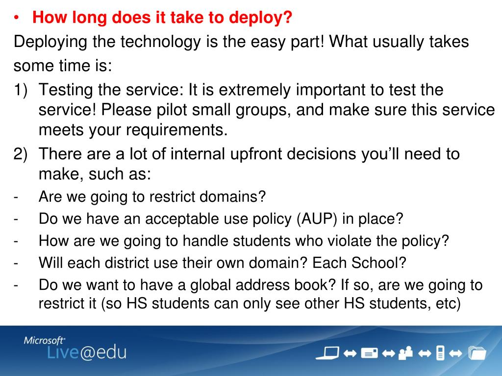 How long does it take to deploy?
