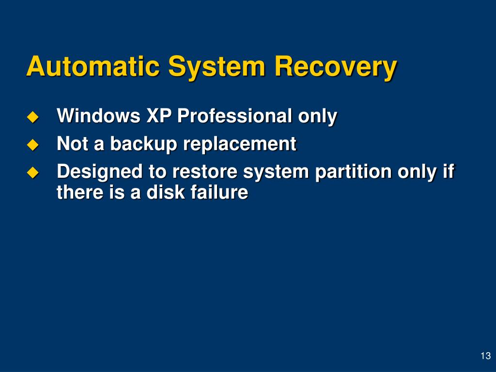Automatic System Recovery