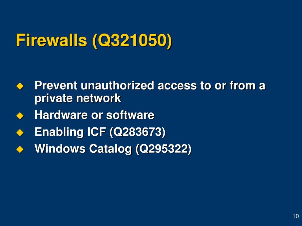 Firewalls (Q321050)
